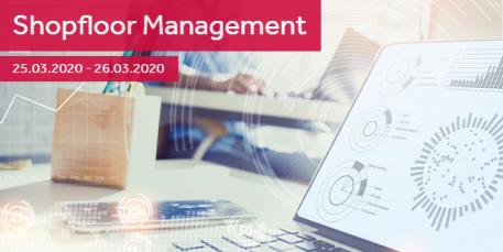 """Seminar """"Shopfloor Management"""": neue Chancen durch Industrie 4.0"""